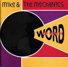 mike & the mechanics : word of mouth (1991) Images?q=tbn:ANd9GcTAs9VSHtIF_E62unOogYaPWSFesO40wuOUlukpdaTeB3j8d2t5iQ