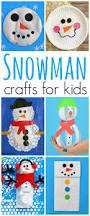 23 fun u0026 cute snowman crafts for kids the resourceful mama