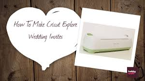 Making Wedding Invitation Cards Diy Wedding Invites With The Cricut Explore Hobbycraft Youtube
