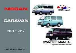 nissan caravan car owners user manual 2001 2012 e25