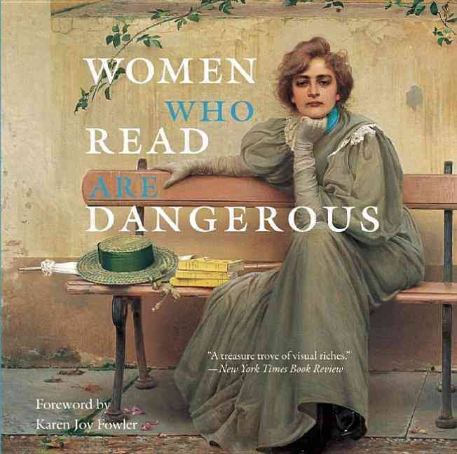 Book cover of Women Who Read Are Dangerous