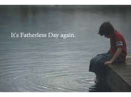 Its fatherless day again