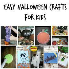 Halloween Crafts For Kids Easy 13 Easy Halloween Crafts For Kids Easy Halloween And Craft