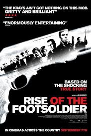 VẠCH TRẦN TỘI ÁC RISE OF THE FOOTSOLDIER