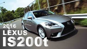 2016 lexus is200t youtube 渦輪上身 2016 lexus is200t places to visit pinterest