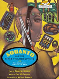 The History Of Thanksgiving Video Amazon Com Squanto And The First Thanksgiving Told By Graham