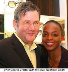 ... itself is Blog 4 - Chef Charlie Trotter and his love, Rochelle Smith - 6a00e55455088488330120a66c843b970b-250wi