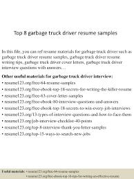 sample resume truck driver top8garbagetruckdriverresumesamples 150529092308 lva1 app6892 thumbnail 4 jpg cb 1432891435