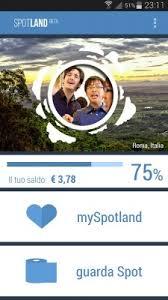 Spotland  l     app che permette di guadagnare soldi guardando le     TuttoAndroid Tramite una barra  presente nella prima schermata dell     applicazione  potrete vedere i guadagni  L     applicazione ci promette    centesimi per ogni    minuti