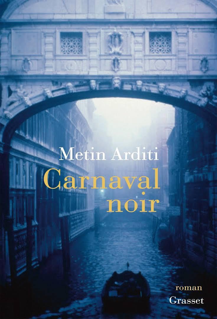 """Résultat de recherche d'images pour """"""""Carnaval noir"""" de Metin Arditi"""""""