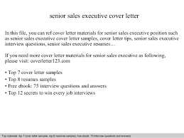 Senior sales executive cover letter SlideShare senior sales executive cover letter In this file  you can ref cover letter materials for