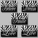 Zebra Print Inspirational SMILE Dream LIVE by collagebycollins
