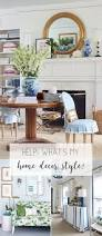 Different Design Styles Home Decor by 4033 Best Home Blogger Decor Images On Pinterest House Beautiful