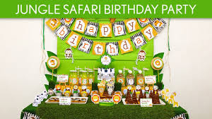 1st Birthday Decoration Ideas At Home Jungle Safari Birthday Party Ideas Jungle Safari B90 Youtube