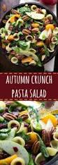 Pasta Salad Ingredients Autumn Crunch Pasta Salad Chelsea U0027s Messy Apron