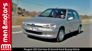 2nd hand peugeot cars peugeot 106 overview u0026 second hand buying advice youtube