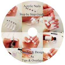 step by step guide to acrylic nails dvd nail art u0026 design tips