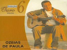 Ozéias de Paula - Seleção Ouro Vol.06