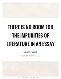 Essay Quotes   Essay Sayings   Essay Picture Quotes There is no room for the impurities Millicent Rogers Museum