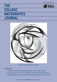 The College Mathematics Journal   Mathematical Association of America Table of Contents Article Summaries Archive