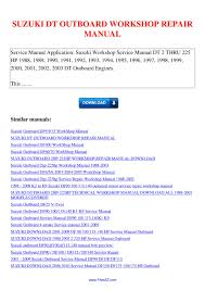 suzuki dt outboard workshop repair manual by nana hong issuu