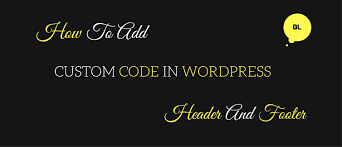 How To Add Custom Code In WordPress Header And Footer Area BloggingLove