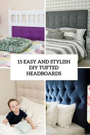 homemade headboard ideas archives shelterness 15 easy and stylish diy tufted headboards for any bedroom