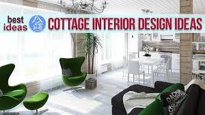 cottage interior design ideas modern small house design ideas