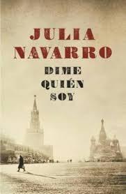 Dime Quién soy por Julia Navarro