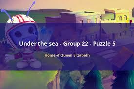 Home Of Queen Elizabeth Codycross Under The Sea Group 22 Puzzle 5 Codycross Under The