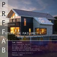 PREFAB   Future or Failure    Dissertation by Sam Hayes by Sam     Dissertation by Sam Hayes by Sam Hayes   issuu