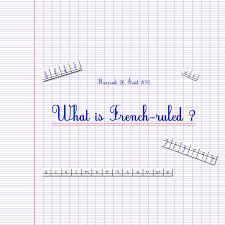lined paper for writing practice what is french ruled paper and the seyes grid system what is french ruled