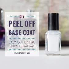 diy make your own peel off base coat the nailasaurus uk nail