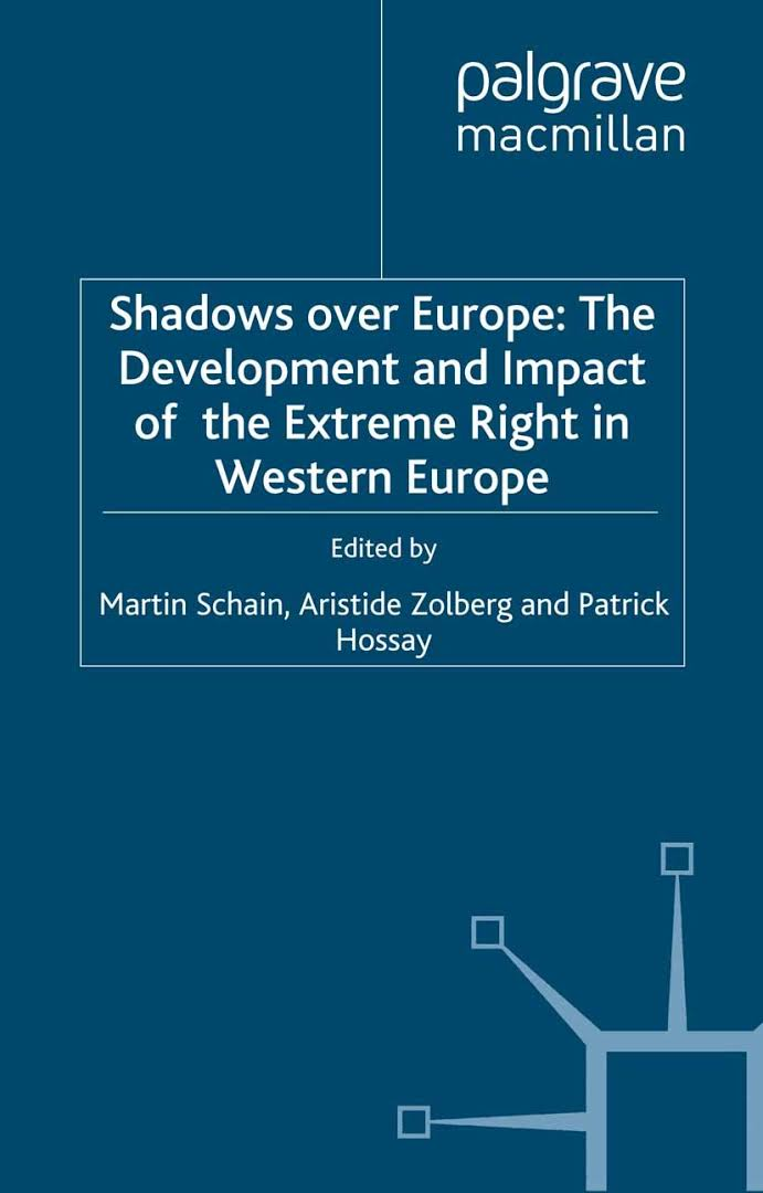 """Résultat de recherche d'images pour """"Shadows over Europe: The Development and Impact of the Extreme Right in Europe"""""""