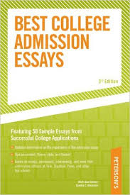 Best College Admission Essays  Peterson     s Best College Admission     Best College Admission Essays  Peterson     s Best College Admission Essays   rd Edition