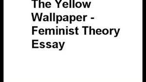 Essay on the yellow wallpaper feminism   Personal essay help WallpaperSafari