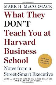 What They Don     t Teach You at Harvard Business School  Notes from a     Amazon com