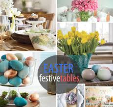 Easter Decorations For Home 10 Festive Easter Table Settings