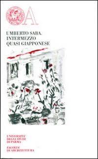 Risultati immagini per intermezzo quasi giapponese saba