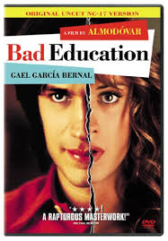 Bad Education (2004) La mala educación