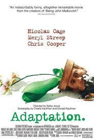 Adaptation. (El Ladron De Orquideas)