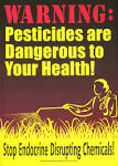 <b>Pesticides</b> are Dangerous to
