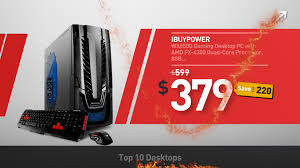 best pc gamer black friday deals walmart black friday top 10 best sellers desktops deals walmart