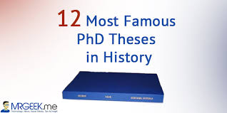 Most Famous PhD Theses In History   Mr  Geek Mr  Geek