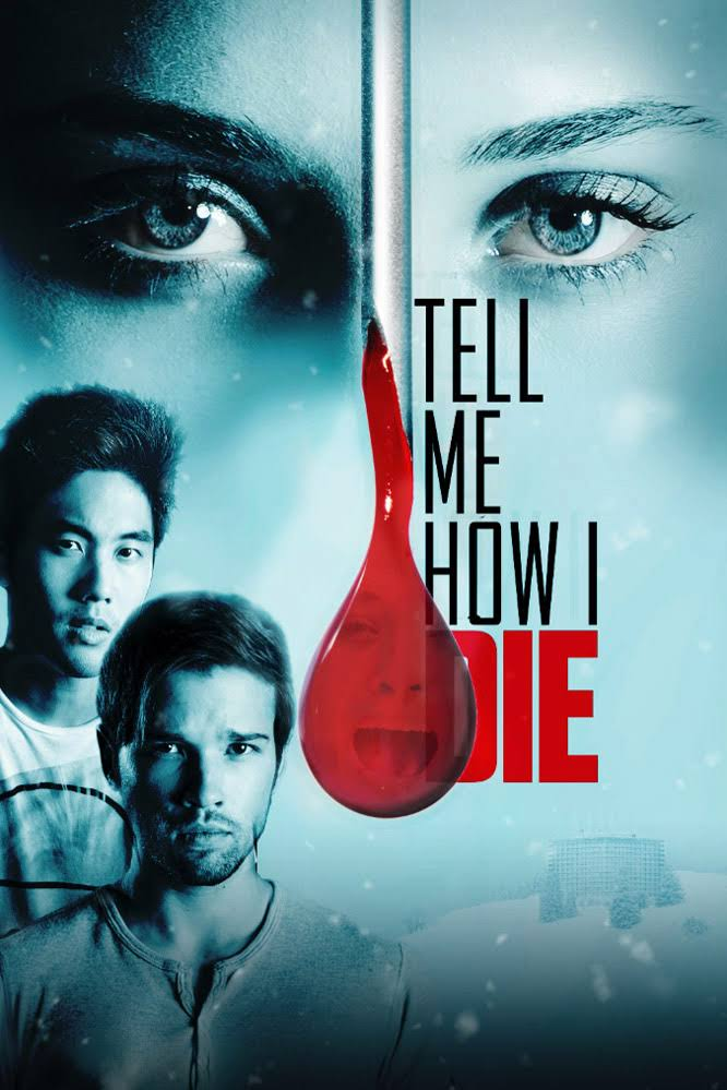 Tell Me How I Die (2016) Subtitle Indonesia