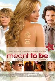 Meant to Be (2010)