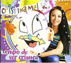Cristina Mel - Tempo de ser Criança - Infantil 2004