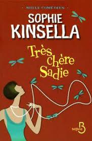 Très chère Sadie de Sophie Kinsella Images?q=tbn:ANd9GcTpaTId3Nhag_Er1lFeODUVNn9k2AMWRWCy7isk0A6qR6Llu_NI