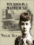 Kenton County Public Library ��� Ten Days in a Mad House (Digital.