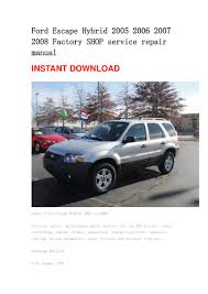 ford escape hybrid 2005 2006 2007 2008 repair manual